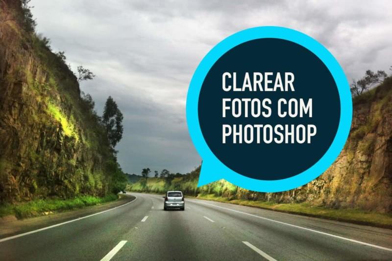 Como Clarear Foto no Photoshop – Tutorial