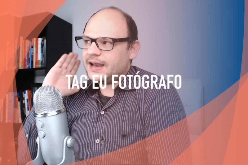 """Respondendo a """"TAG Eu Fotógrafo"""""""