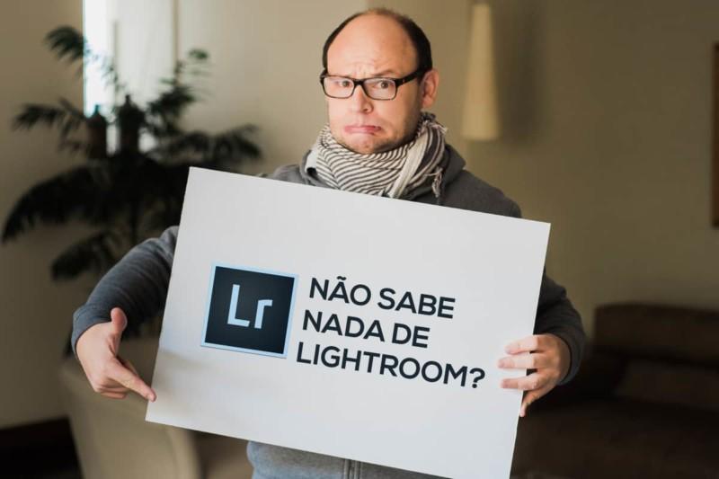 24 etapas para aprender como usar o Lightroom