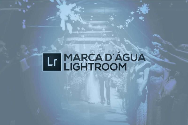 Como colocar marca d'água em suas fotografias usando o Lightroom