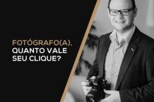Quanto, como e quanto Cobrar na Fotografia – Definir valores e criar seus orçamentos